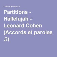 Partitions - Hallelujah - Leonard Cohen (Accords et paroles ♫)