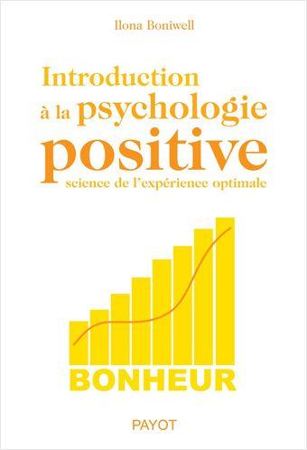 Introduction a la psychologie positive