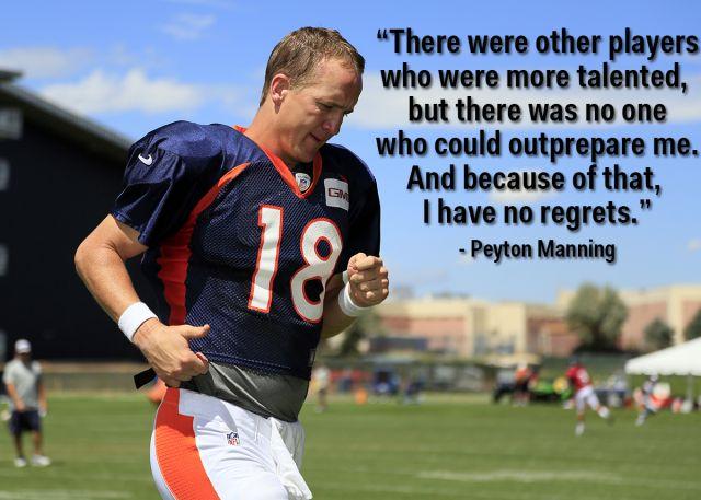 Peyton Manning Preparation Quote