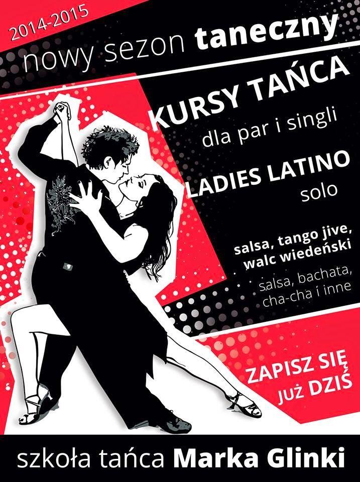 Szkoła Tańca Marka Glinki: SIEDLCE -NOWY GRAFIK 2014! RUSZAMY Z NOWYMI KURSAM...