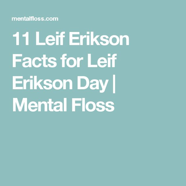 11 Leif Erikson Facts for Leif Erikson Day | Mental Floss
