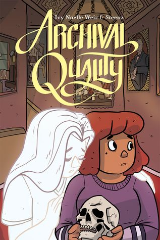 """Archival Quality by Ivy Noelle Weir, Christina """"Steenz"""" Stewart. Expected publication: March 20th 2018 by Oni Press"""