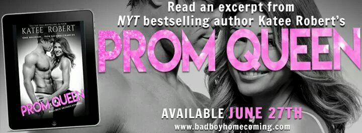 A #high #school #reunion is about to get down and dirty and a whole lot more complicated in this new #romance from NYT Bestselling Author Katee Robert  Read the #excerpt from #PROM #QUEED below and #preorder your copy today!  https://ktcastle.wordpress.com/?p=2718 #PromQueen #BadBoyHomecoming #highschool #highschoolreunion InkSlinger PR