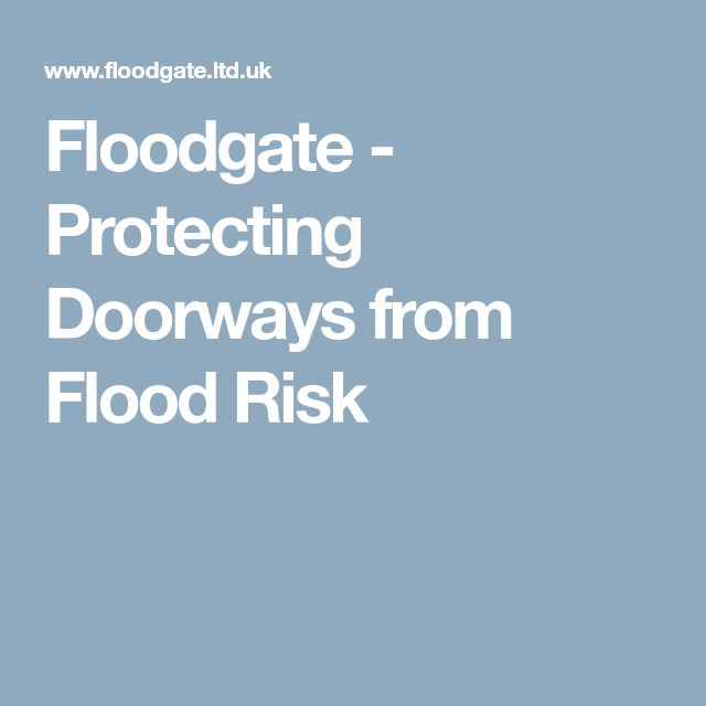 Floodgate - Protecting Doorways from Flood Risk