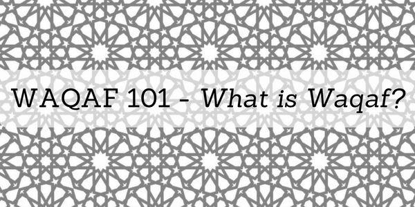 Waqaf 101