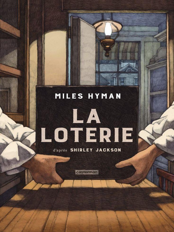 La loterie un sublime album de Miles Hyman (Casterman) décrypté par Comixtrip le site BD de référence