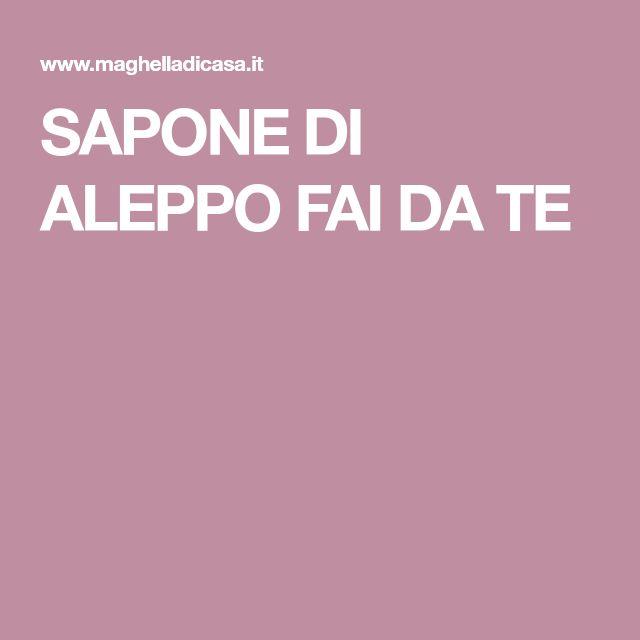 SAPONE DI ALEPPO FAI DA TE