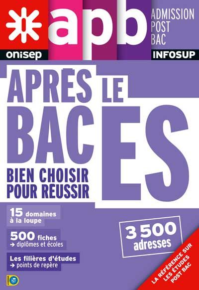 http://librairie.onisep.fr/Collections/Grand-public/Infosup/Apres-le-bac-ES