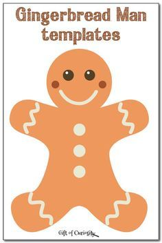 Free gingerbread man templates to inspire some gingerbread man crafts and activities for Christmas. || Gift of Curiosity