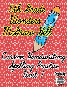 Do your students need extra practice with their cursive handwriting?  Use these practice pages to help your students learn to correctly spell their spelling words while also perfecting their cursive writing skills!  These spelling sheets are based on the 5th grade Wonders McGraw-Hill reading series.