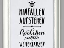 """""""HINFALLEN, AUFSTEHEN, WEITER TANZEN"""" Kunstdruck"""