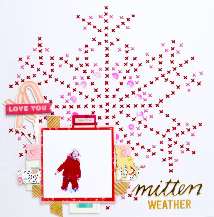 #papercrafting #scrapbook #layouts: Mitten Weather by Caroline Free using the free snowflake cut file by @paigeevans