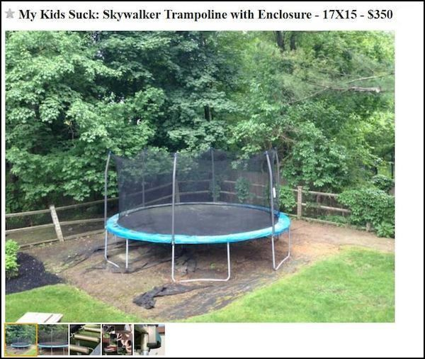 """""""My kids suck"""" is the first line of this hilariously poetic ad for a used trampoline.   Dads   Happy Place"""
