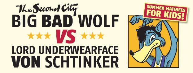 Big Bad Wolf (vs. Lord Underwearface von Schtinker)