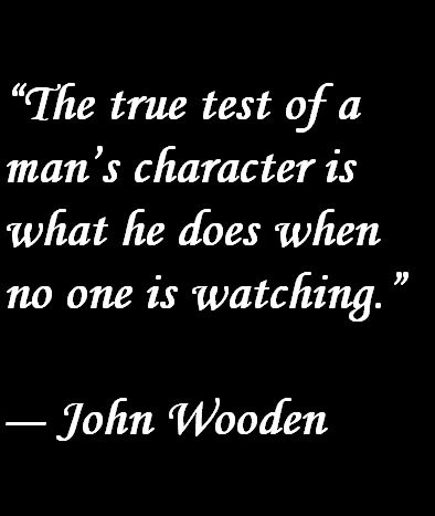John Wooden Quote About Character
