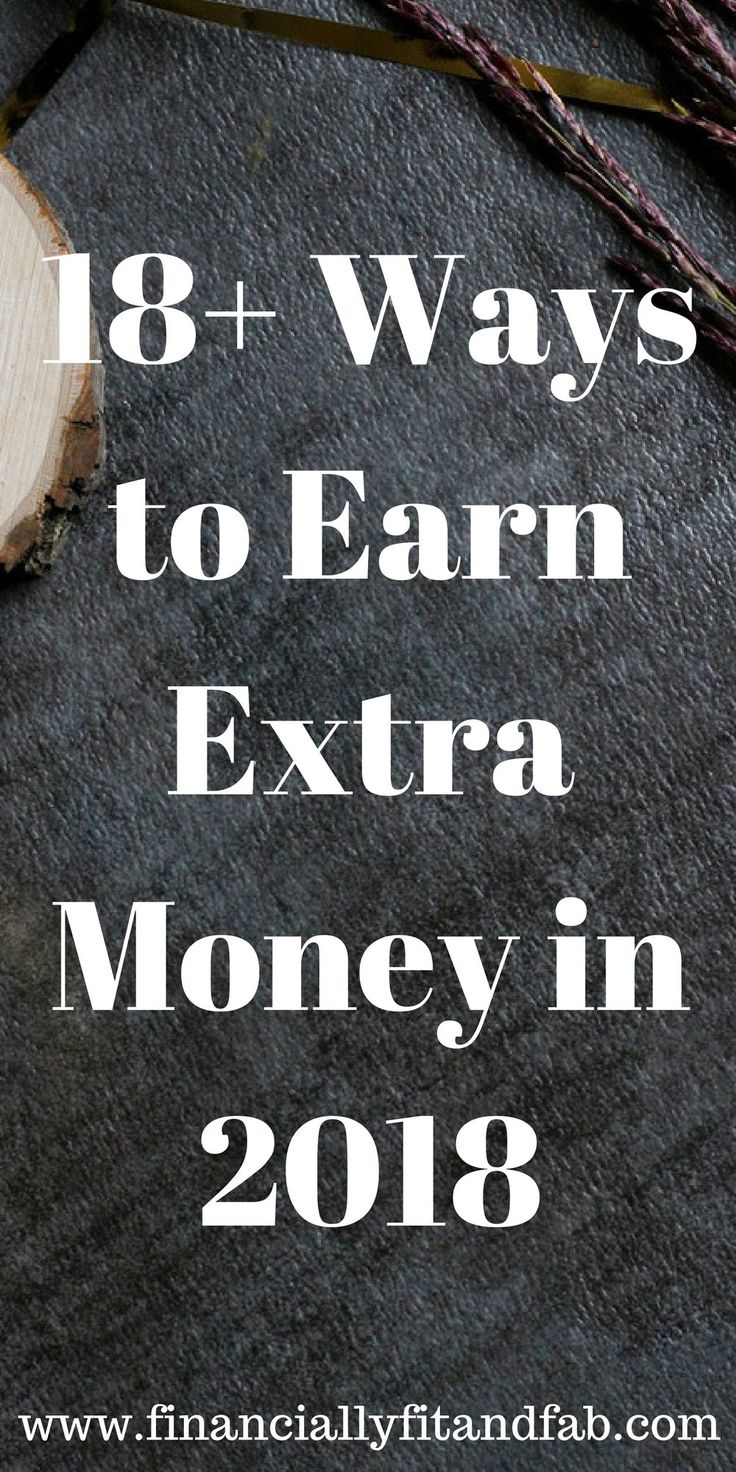 18+ Ways to Earn Extra Money in 2018 | Side Hustle | Make More Money | Earn More Money See for yourself the ways our team will aid you in finding the best solution to create a freedom.