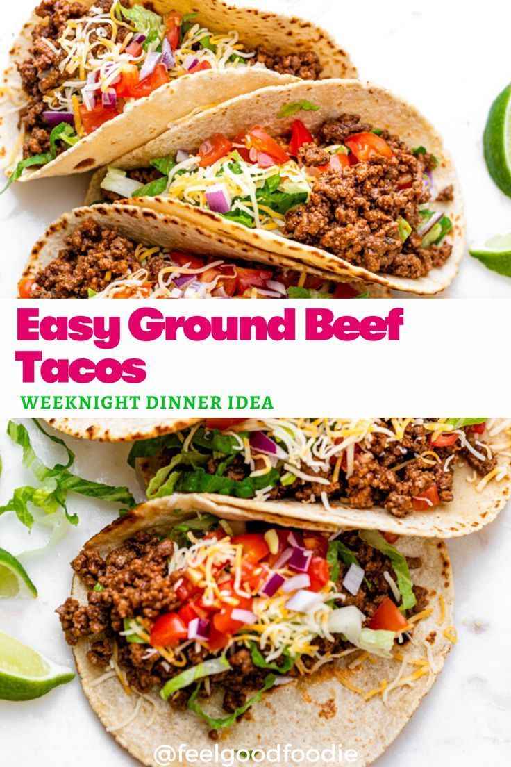 Ground Beef Tacos Easy 10 Minute Recipe Feelgoodfoodie Recipe In 2020 Ground Beef Tacos Recipes Rotisserie Chicken Recipes