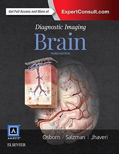 Diagnostic Imaging Brain Hardcover ? 20 Oct 2015 By Osborn