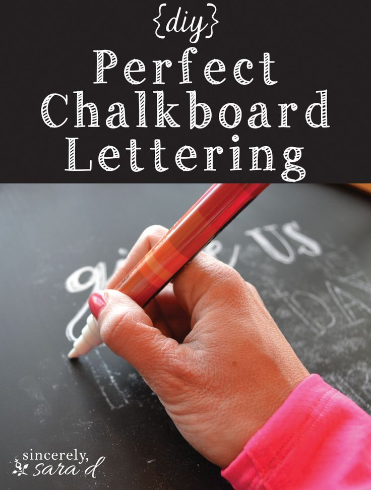 DIY Chalkboard Art - Perfect chalkboard lettering technique, perfect every time.