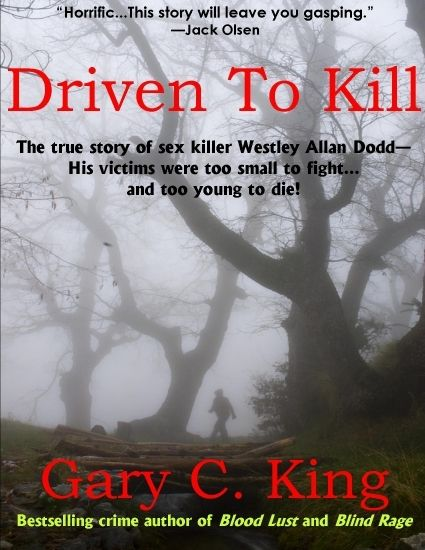 """""""Driven to Kill"""" by Gary C. King"""