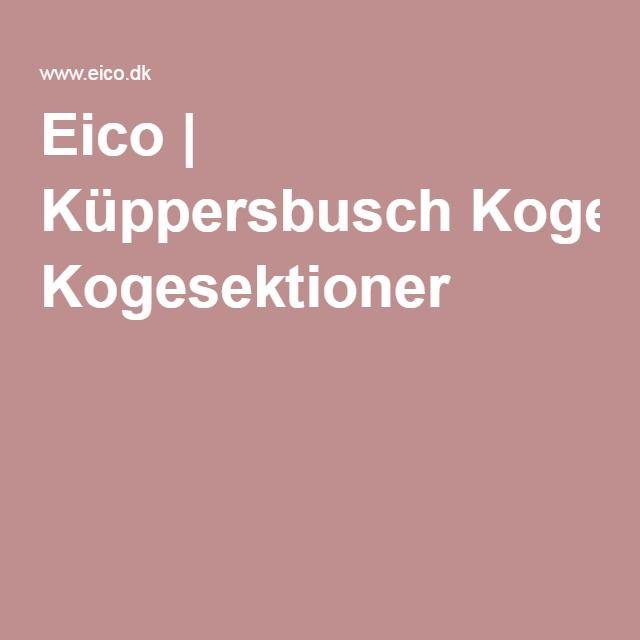 Eico | Küppersbusch Kogesektioner