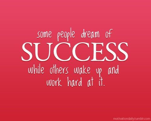 inspiring quotes some people dream of success while