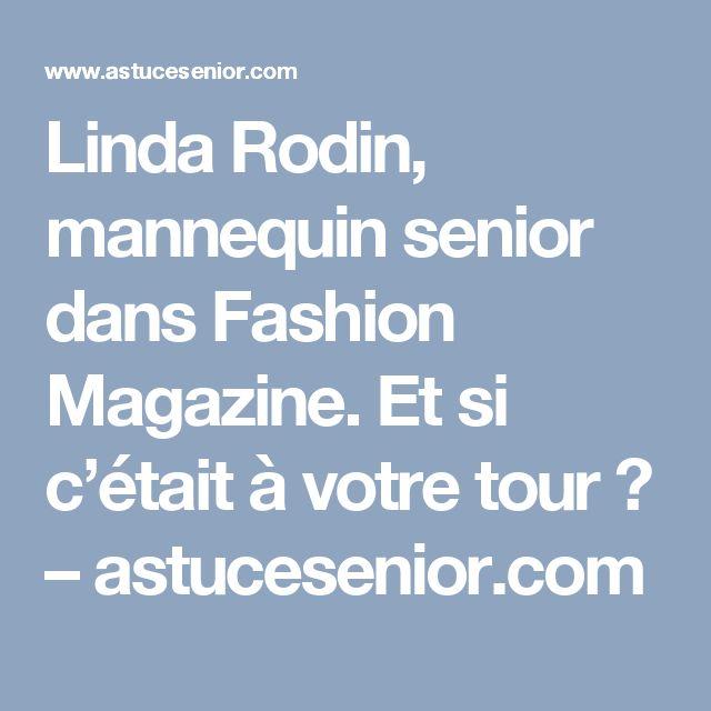 Linda Rodin, mannequin senior dans Fashion Magazine. Et si c'était à votre tour ? – astucesenior.com