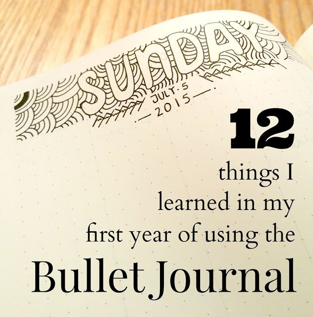 Things I've learned in my first year of using the Bullet Journal via Tiny Ray of Sunshine