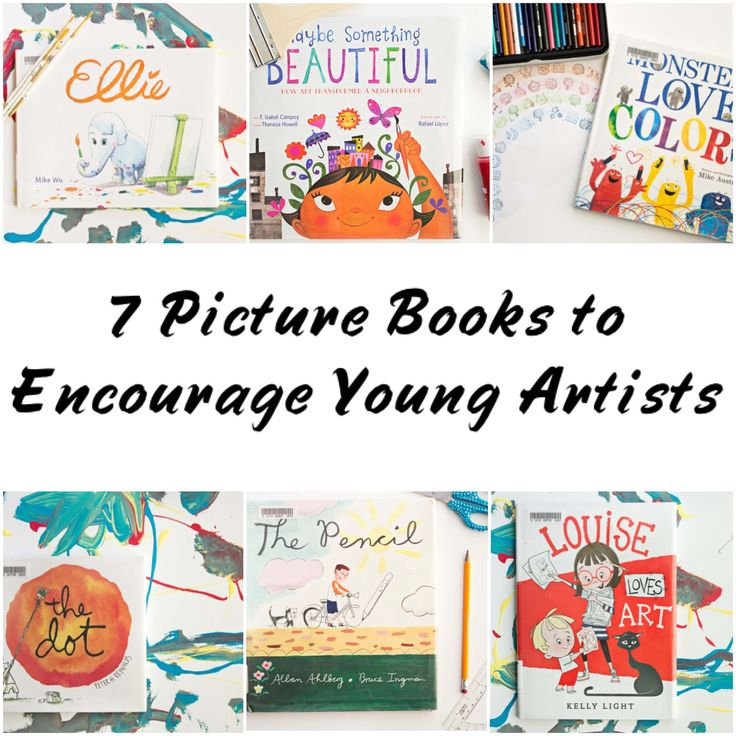 Book list with seven picture books to encourage young artists.