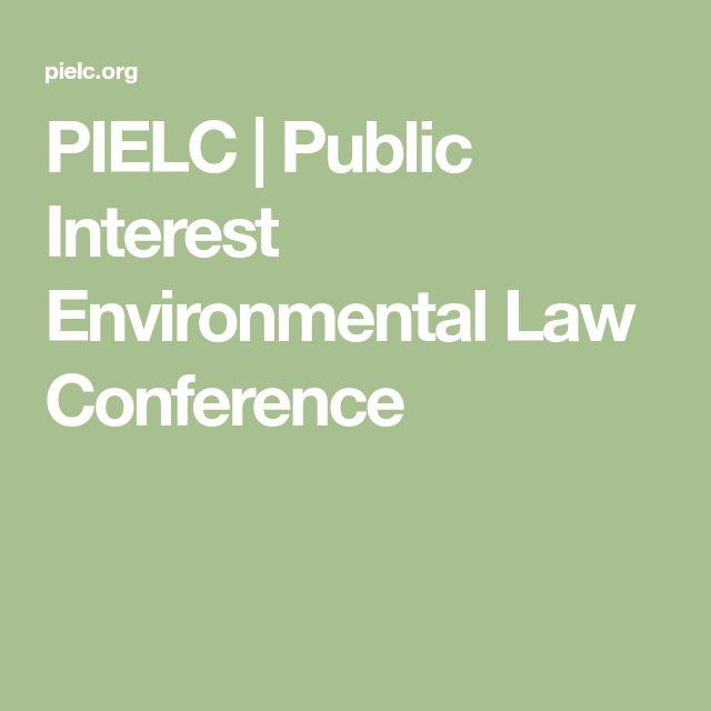 PIELC | Public Interest Environmental Law Conference