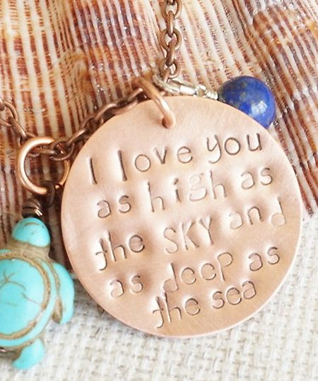 """I Love You As High As The Sky And As Deep As The Sea"" Hand Stamped Copper Necklace with Charms"