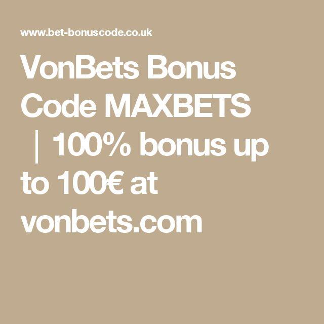 VonBets Bonus Code MAXBETS │100% bonus up to 100€ at vonbets.com