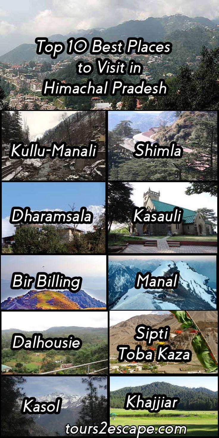 10 Best places in Himachal Pradesh #kullumanali #shimla #dharamsala #kasauli #birbilling #malana #dalhousie #kasol   http://www.tours2escape.com/10-best-places-in-himachal-pradesh/