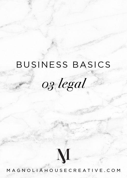 03 Legal | Business Basics | Magnoliahouse Creative
