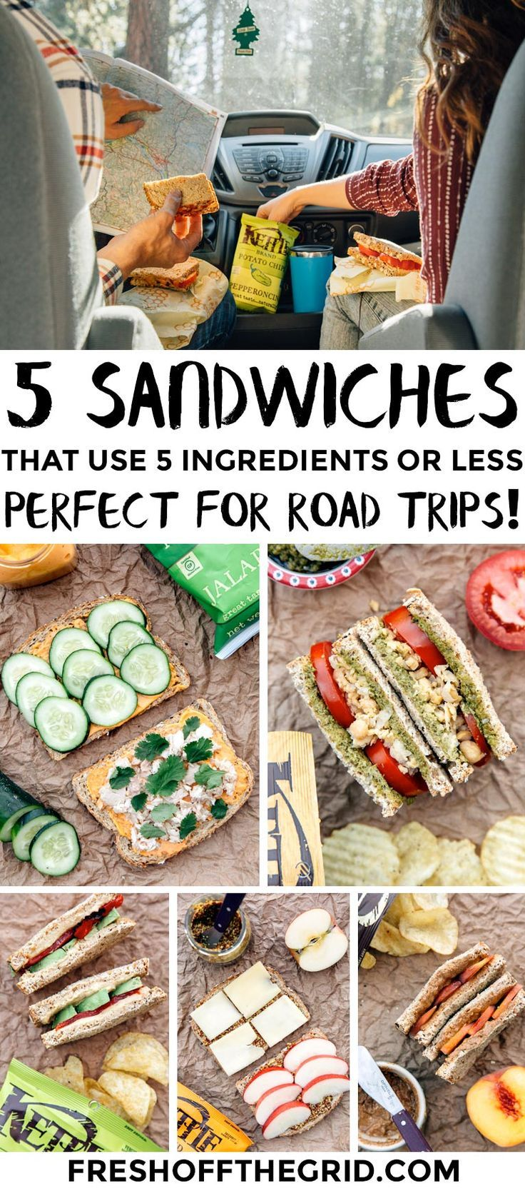 5 Sandwiches That Use 5 Ingredients Or Less Perfect Lunches For Camping And Road Trips Road Trip Food Easy Camping Meals Food
