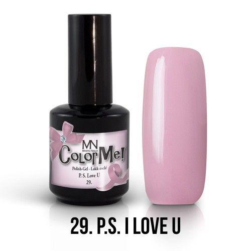 ColorMe! 29 - PS I love U 12ml Gél Lakk