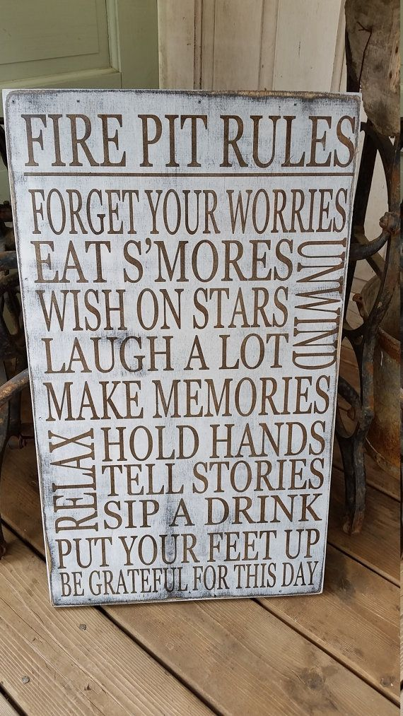 "Custom vintage weathered aged Fire Pit Rules typography word art sign. ""laugh a lot"" ""wish on stars"" ""tell stories"" ""hold Hands"" ""relax""  Beautiful backyard decor to give your home that perfect touch.  Find this listing at: https://www.etsy.com/listing/293559087/fire-pit-rules-sign-12x24-custom-rules"