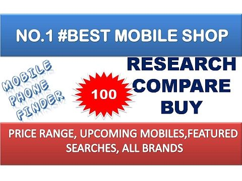 BEST MOBILE, PRICE FINDING TOOL IN INDIA ; No :1 Mobile Shop , Compare, ...