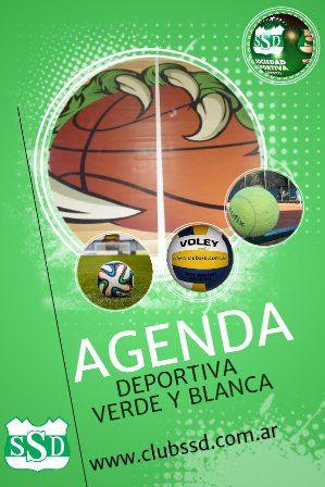 La Agenda Deportiva Verde y Blanca esta en: www.clubssd.com.ar