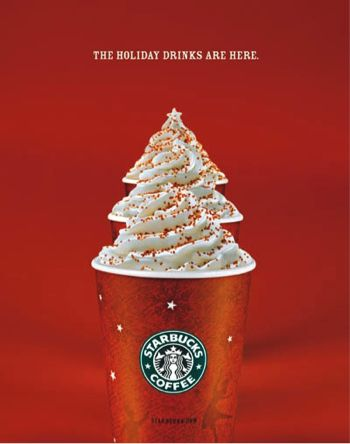 Image. This is a starbucks advertisement which promotes their holiday drinks. They have arranged the drinks in such way that it forms a Christmas tree, symbolizing the holiday.