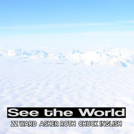 Blended Babies ft. Asher Roth, Chuck Inglish & ZZ Ward – See The World (Remix)