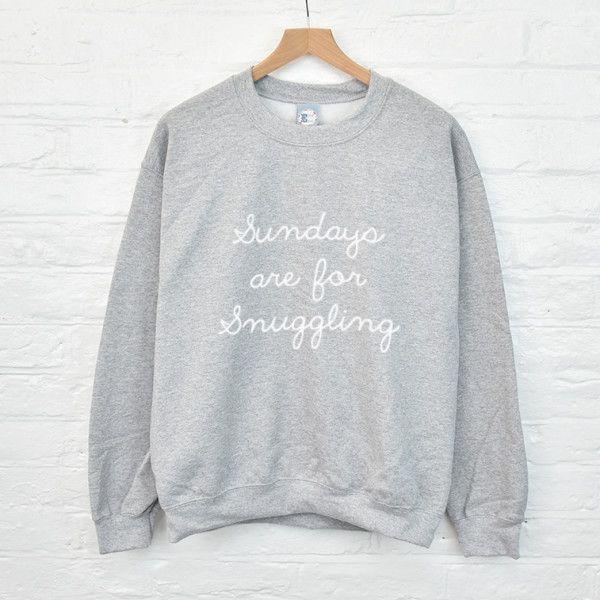 Sundays are for snuggling sweatshirt