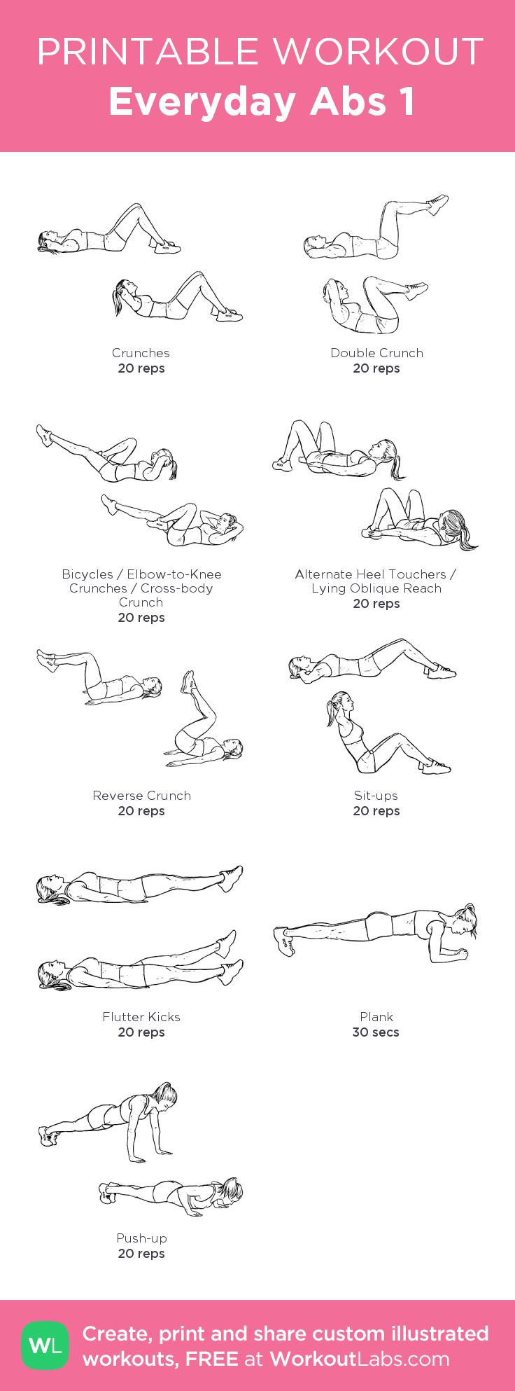 Everyday Abs 1:I've found it easier to do a little at a time, everyday.