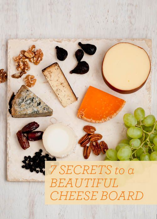 Living Well: 7 Secrets to a Beautiful Cheese Board - lots of information on different types of cheeses as well as accompaniments