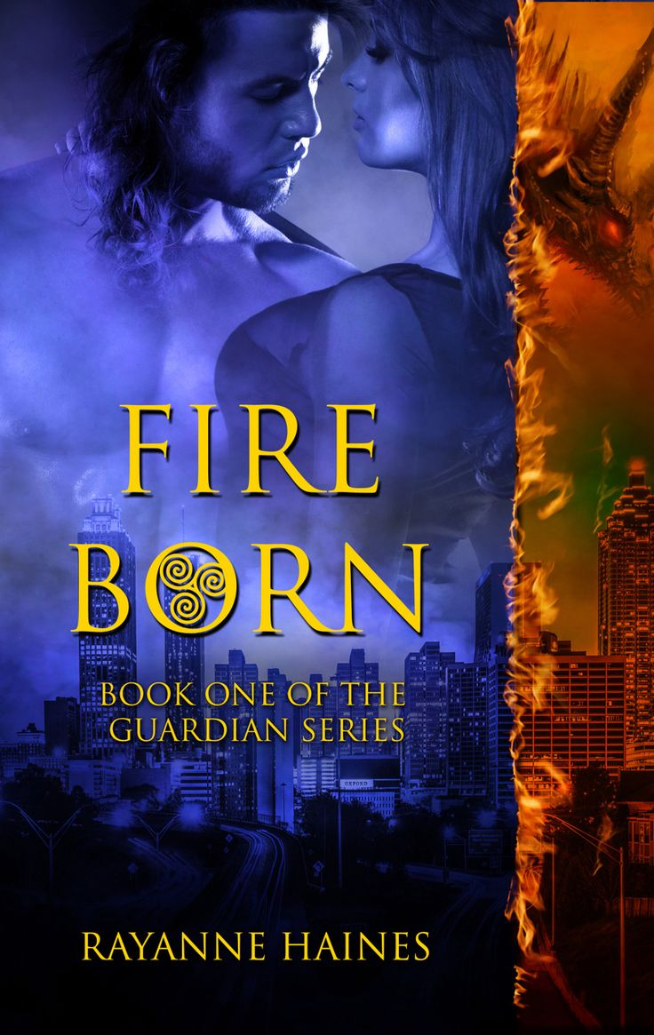 Fire Born (The Guardian #1) by Rayanne Haines