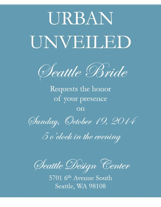 Seattle Bride S Urban Unveiled Sunday October 19 2017 At 5 00 In
