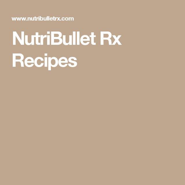 NutriBullet Rx Recipes