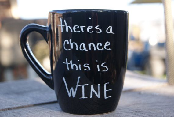 There's a chance this is Wine. New Quirky coffee by fabsfaeries, $8.00