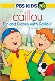 Caillou: Fun and Games with Caillou! [DVD]
