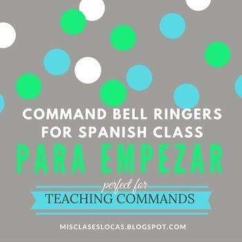 Para Empezar: Spanish Command Bell ringers